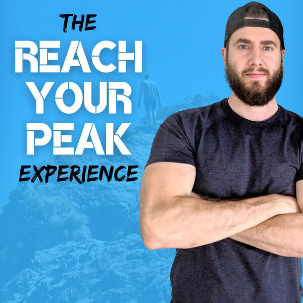 The Reach Your Peak Experience Podcast Artwork Image