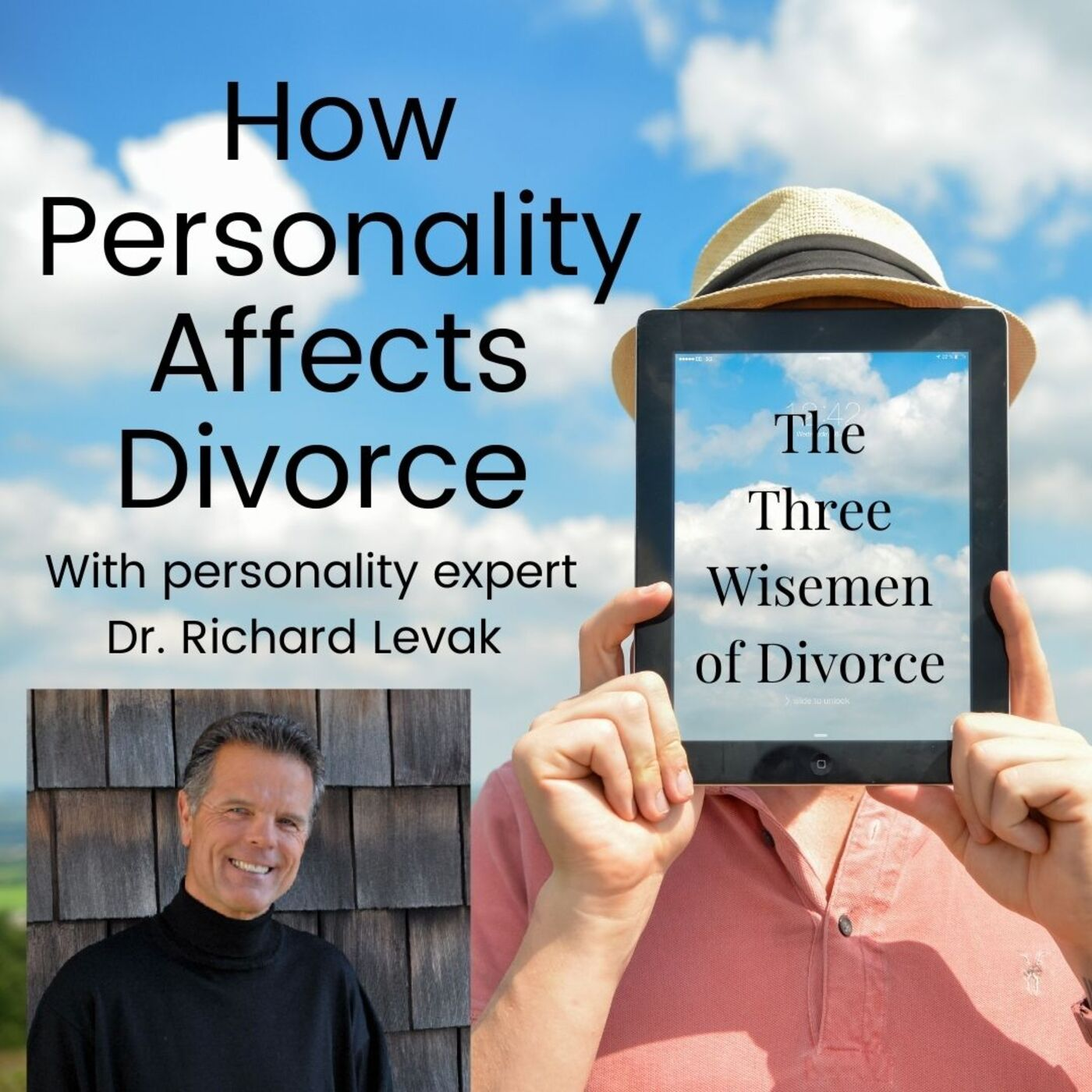 Personality and Divorce with Personality Expert Dr. Richard Levak