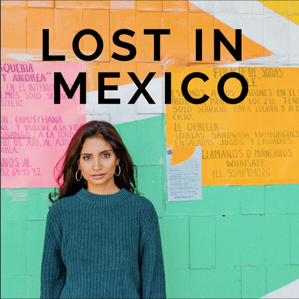 Lost in Mexico Podcast Artwork Image