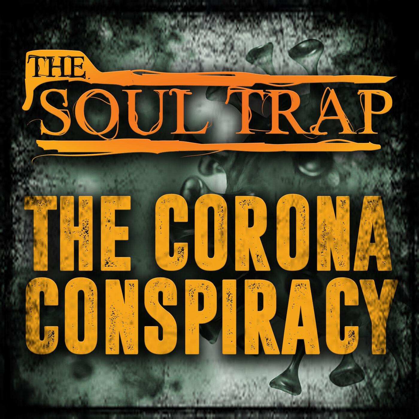 The Corona Conspiracy