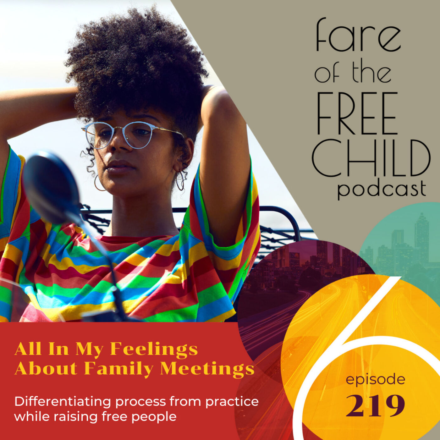 Ep 219: All In My Feelings About Family Meetings