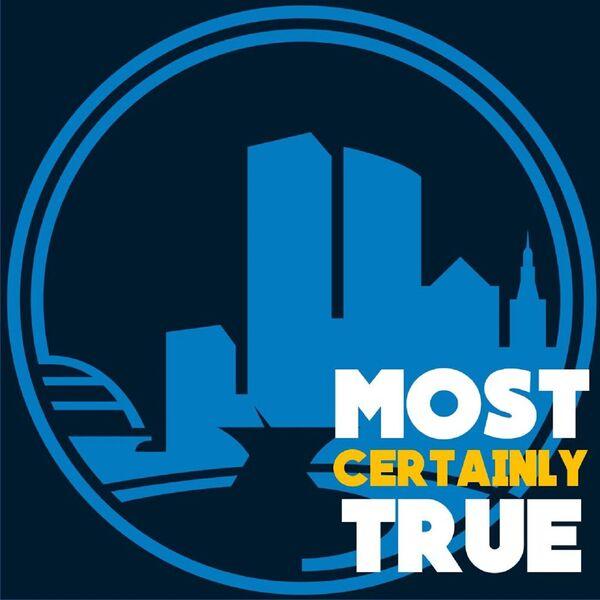 Most Certainly True Podcast Podcast Artwork Image