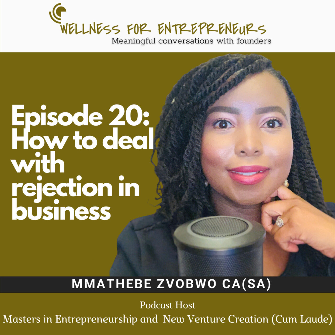 Episode 20: How to deal with rejection in business