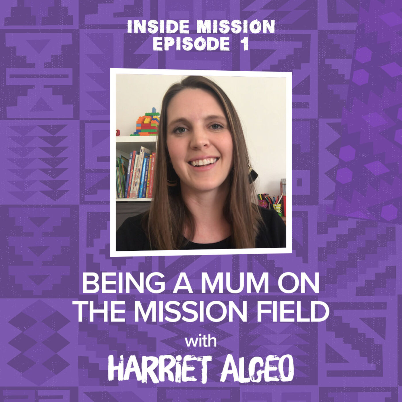 Being a mum on the mission field: a conversation with Harriet Algeo