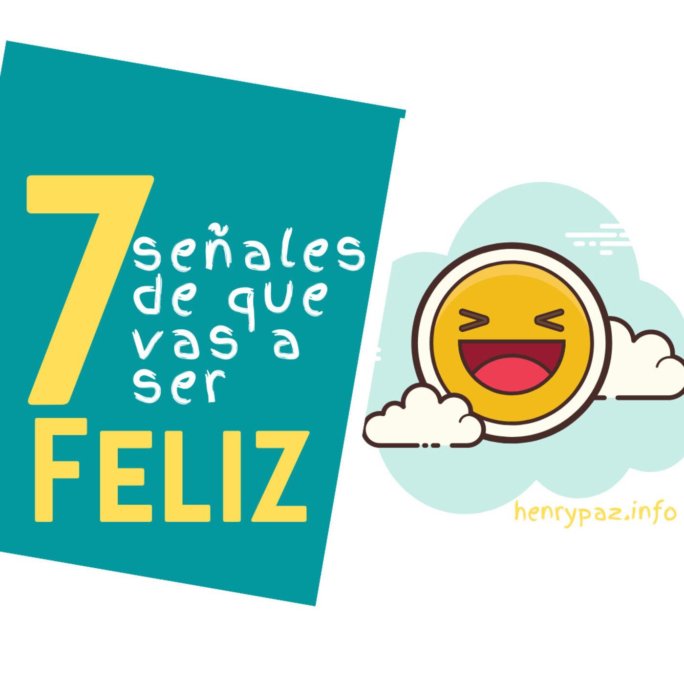 Las 7 señales de la Felicidad