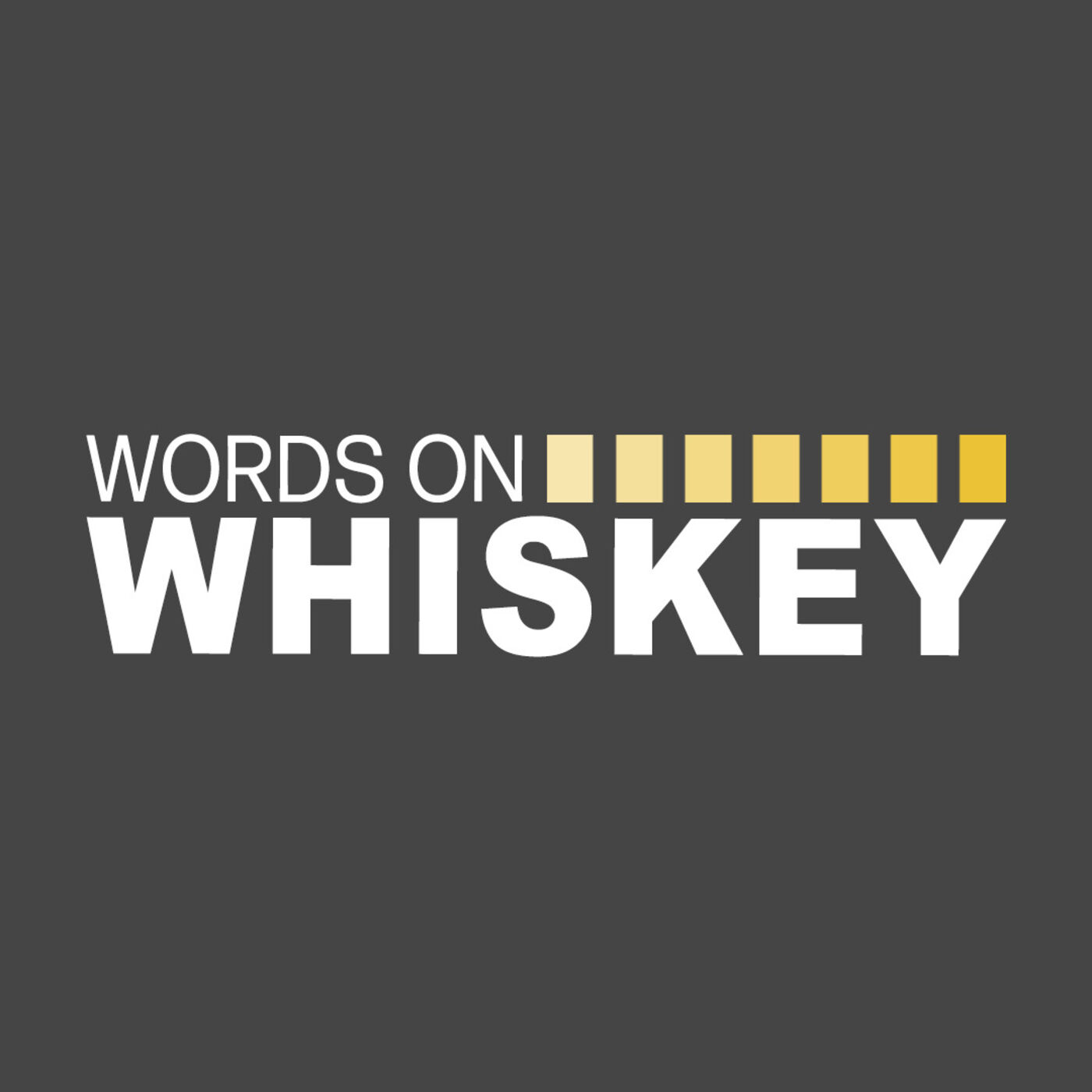 Words on Whiskey