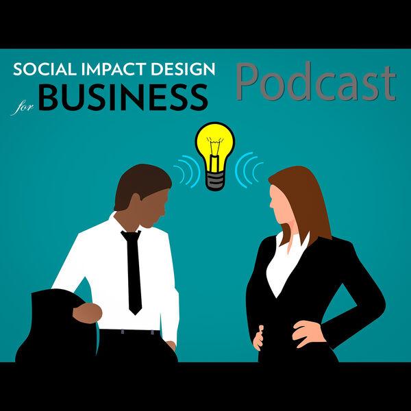 Social Impact Design for Business Podcast Artwork Image