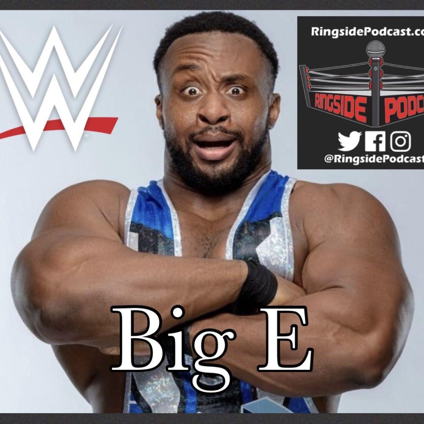 BONUS: WWE Superstar BIG E