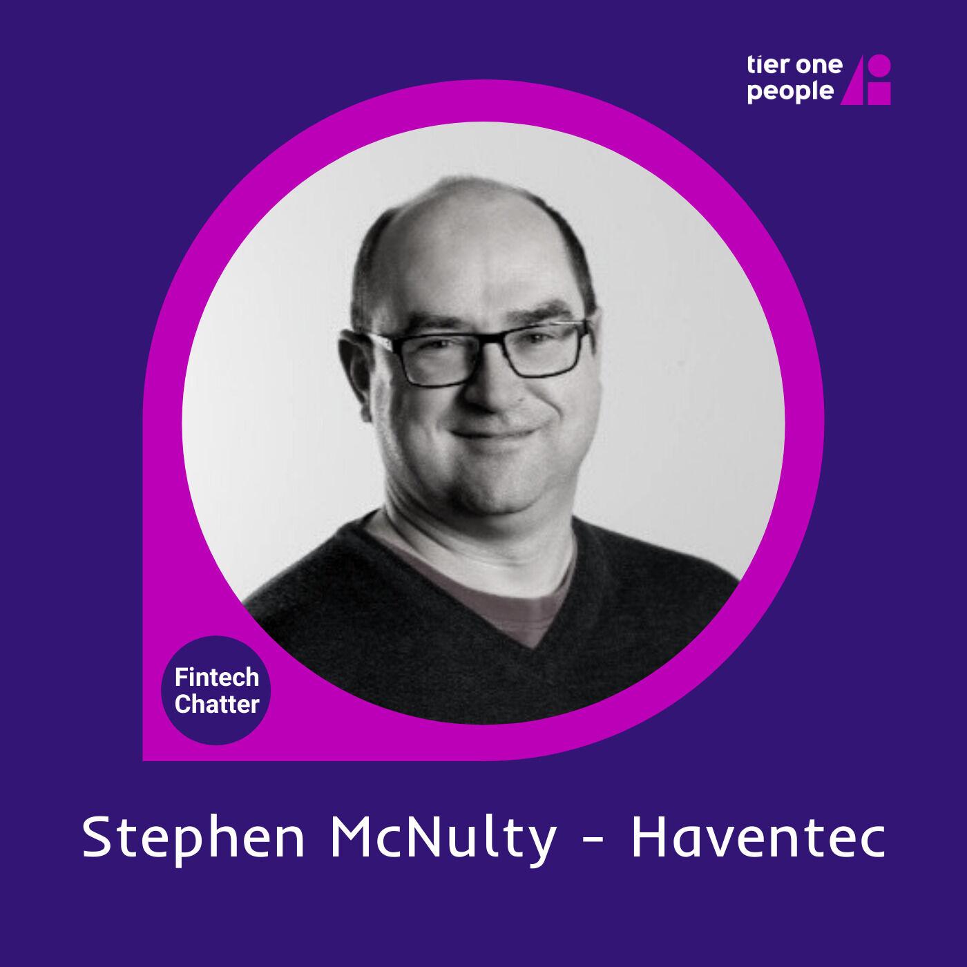 #77 Stephen McNulty, Haventec