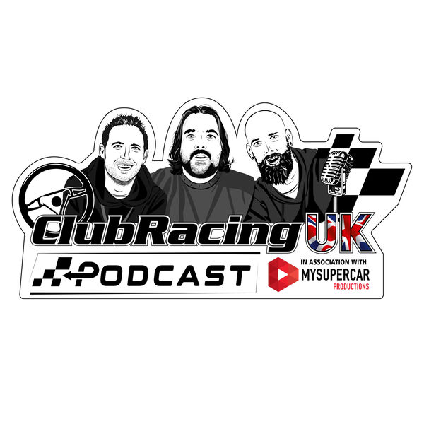 The Club Racing UK Podcast in association with MySupercar Podcast Artwork Image