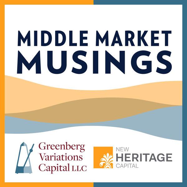 Middle Market Musings Podcast Artwork Image