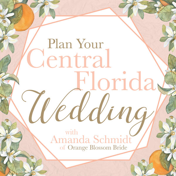 Plan Your Central Florida Wedding Podcast Artwork Image