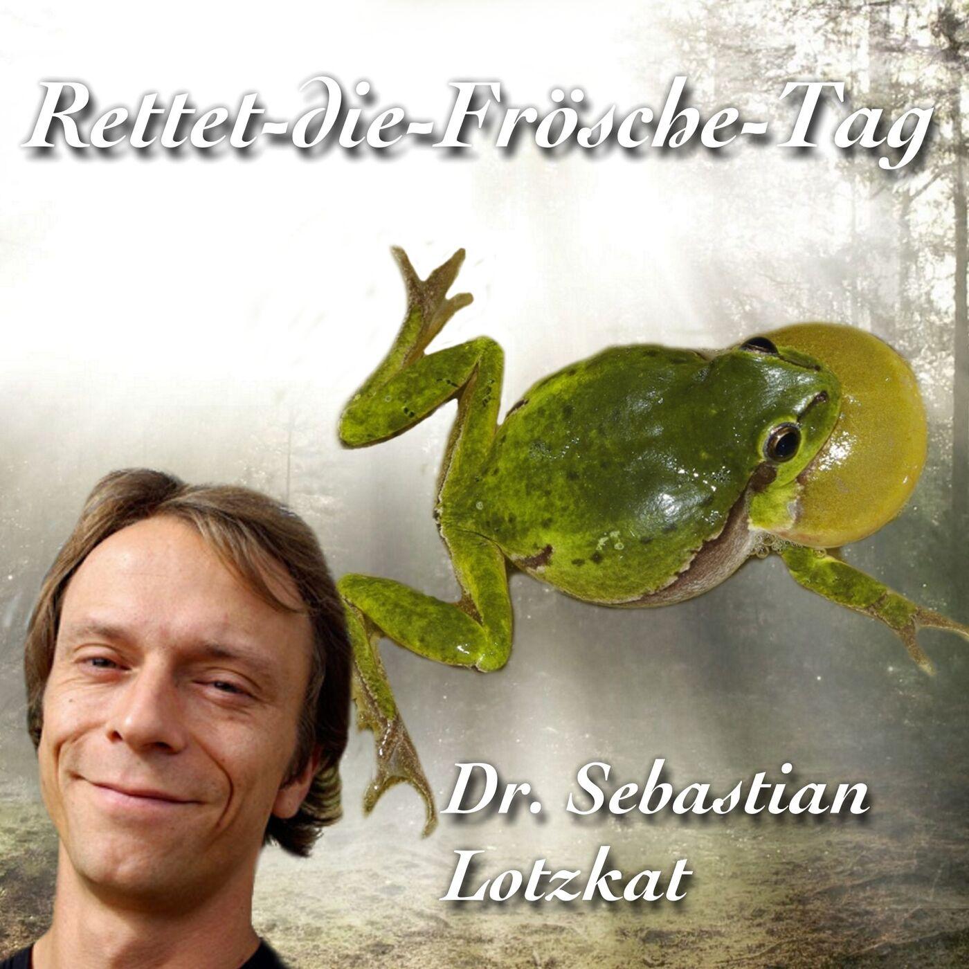Lurche sind liebenswert - Dr. Sebastian Lotzkat