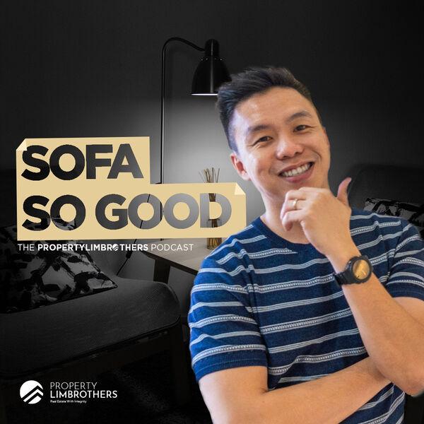 Sofa So Good - The PropertyLimBrothers Podcast Podcast Artwork Image