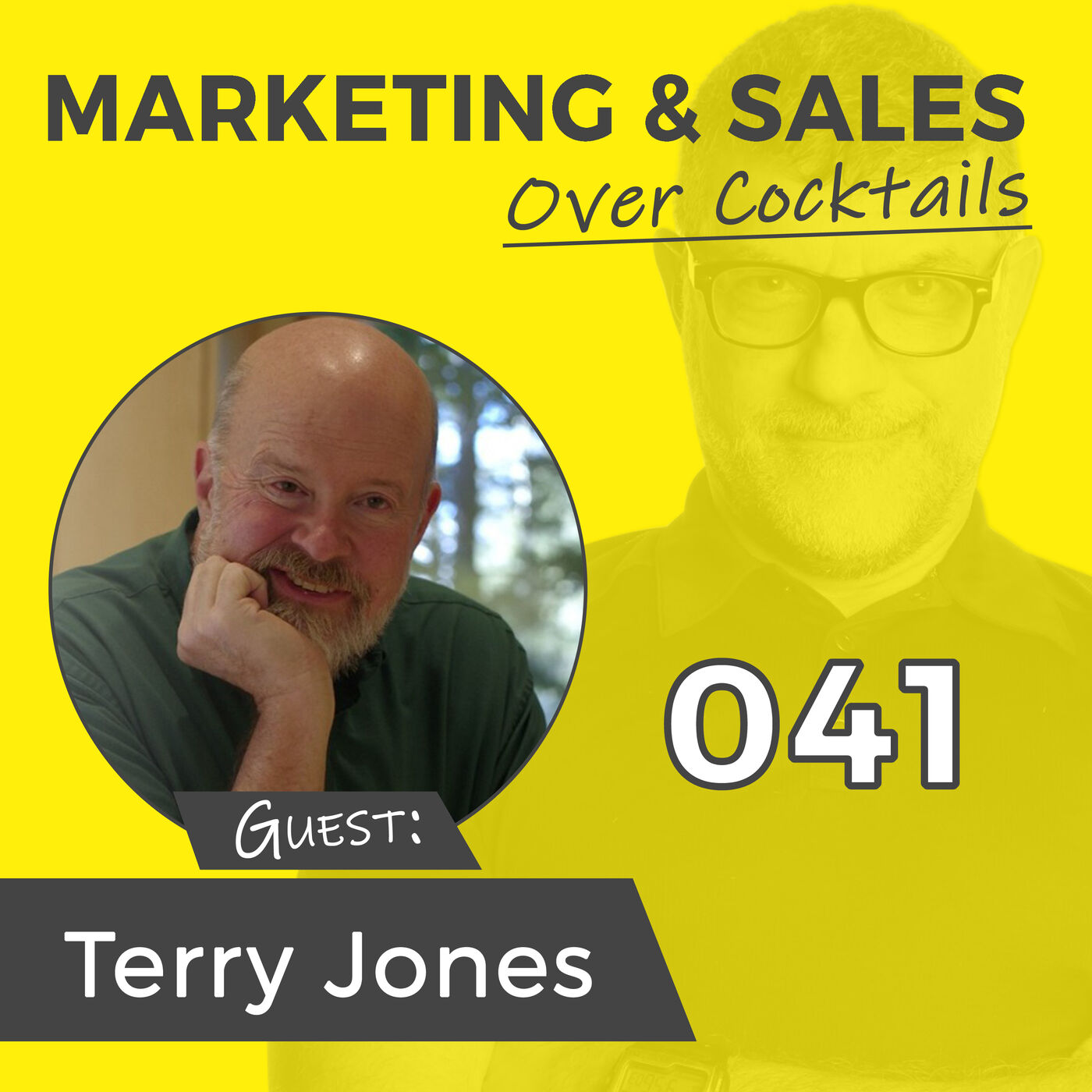 041: What Can the Founder of Two BILLION DOLLAR Companies Tell Us About Business? A LOT w/TERRY JONES