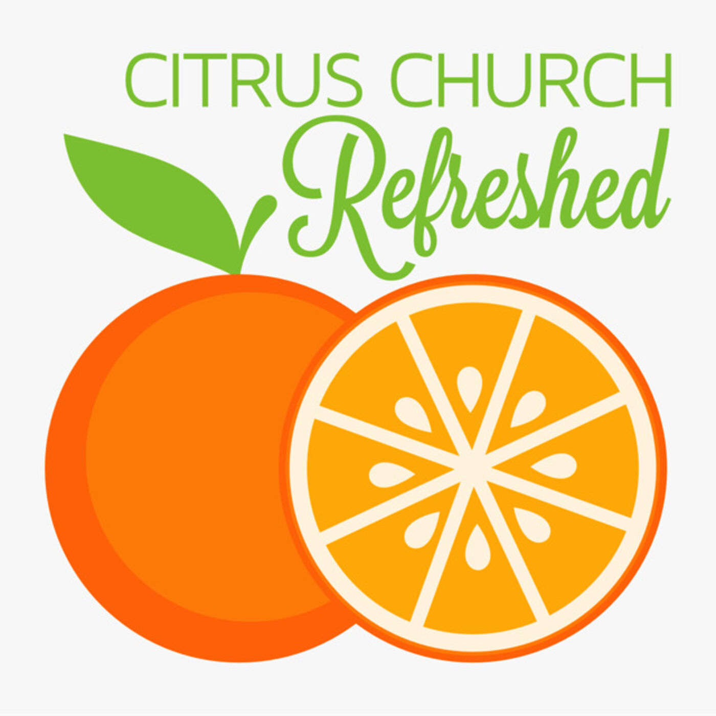 """Refreshed Ep. 10   Keep It """"Citrusy"""" Part 2"""