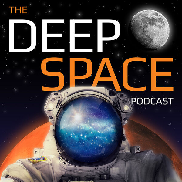 Deep Space Podcast Podcast Artwork Image