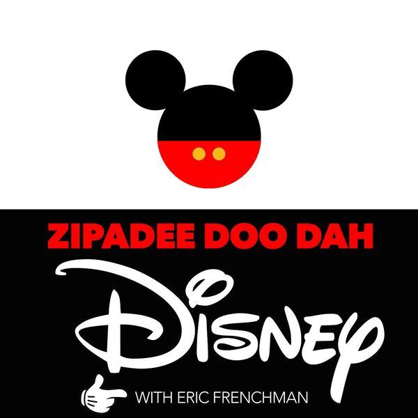 Zipadee Doo Dah Disney Podcast Artwork Image