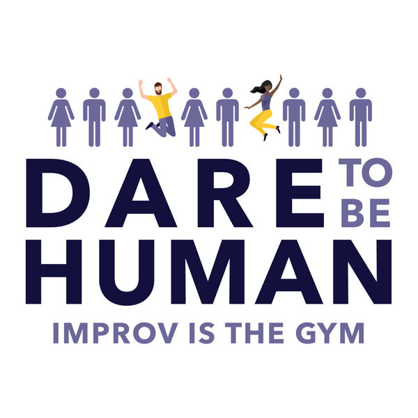 Dare to Be Human  Podcast Artwork Image