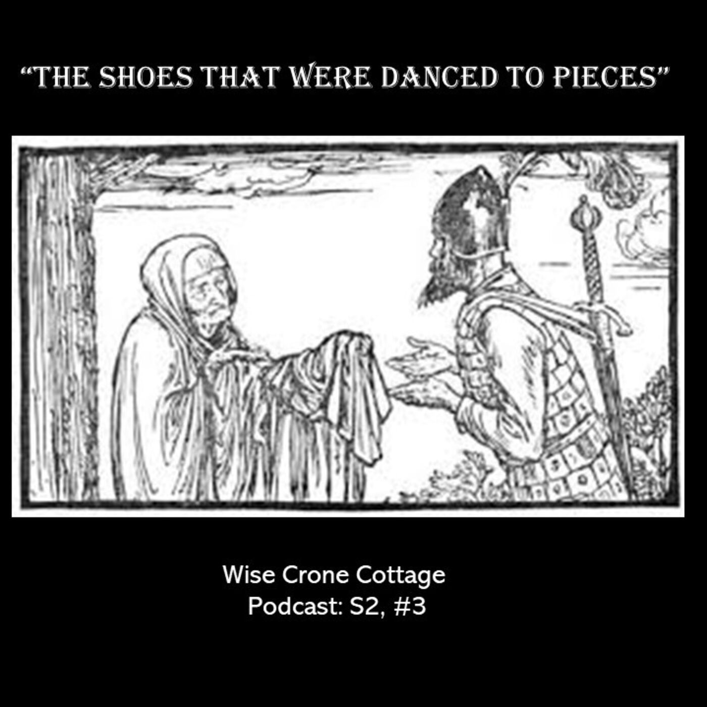 """""""The Shoes That Were Danced to Pieces"""" (S2, #3)"""