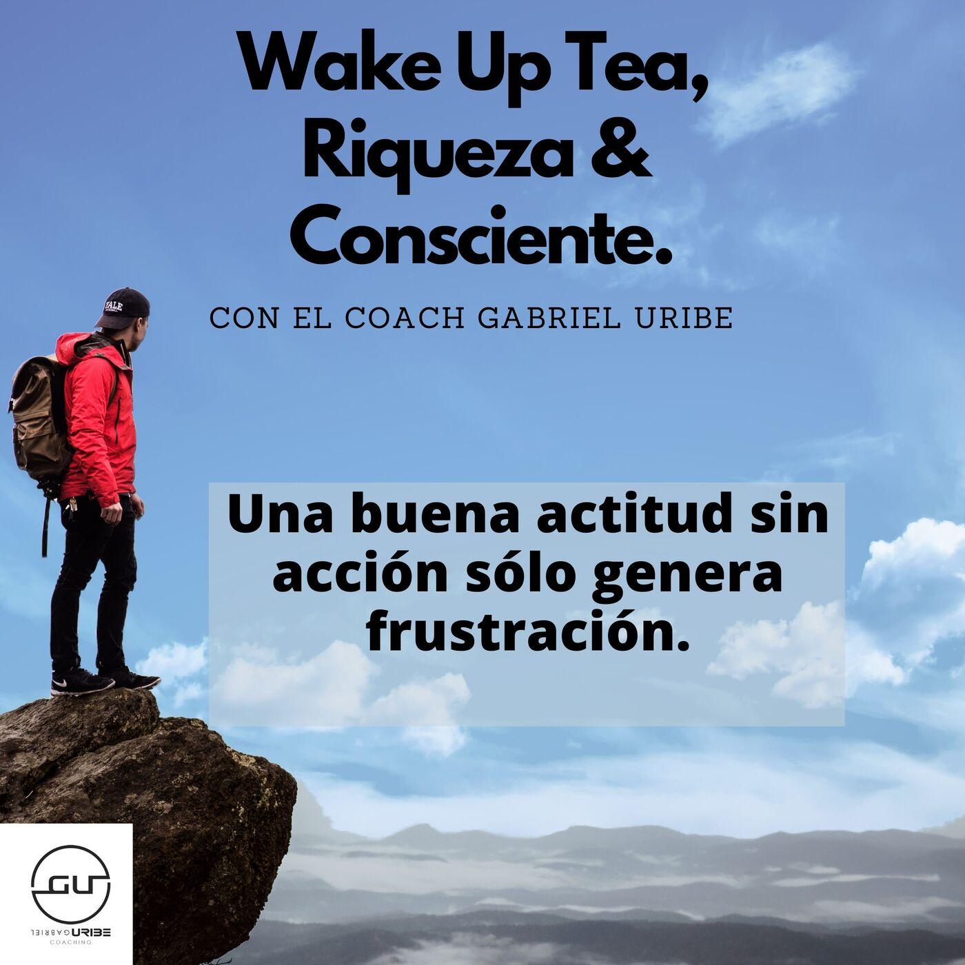 Una buena actitud sin acción sólo genera frustración.