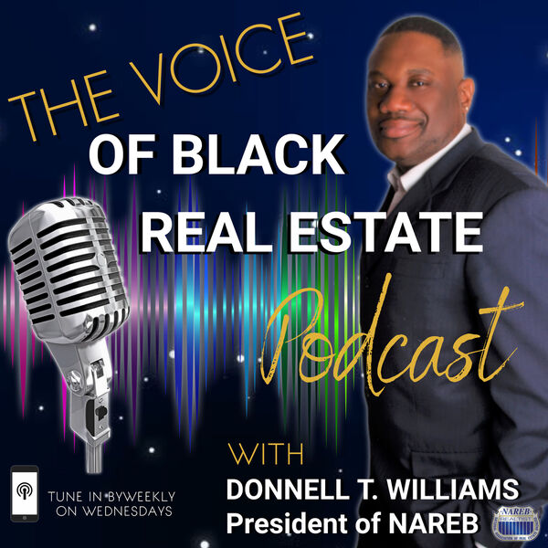 The Voice of Black Real Estate Podcast Artwork Image