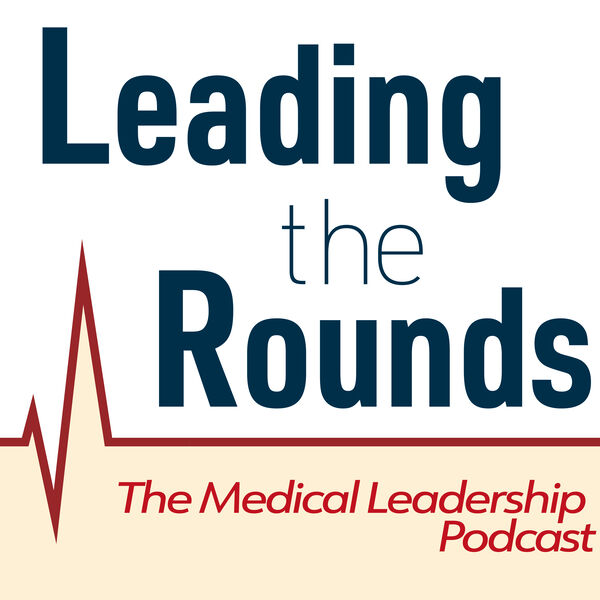 Leading the Rounds Podcast Artwork Image