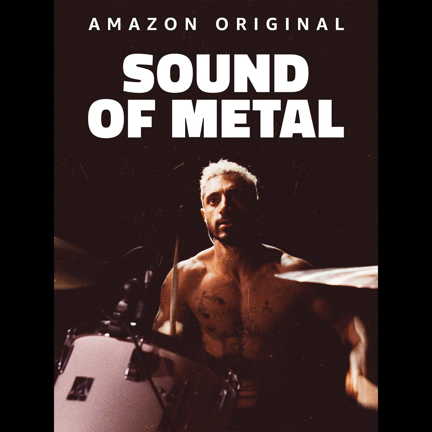 Episode 33:  Sound of Metal