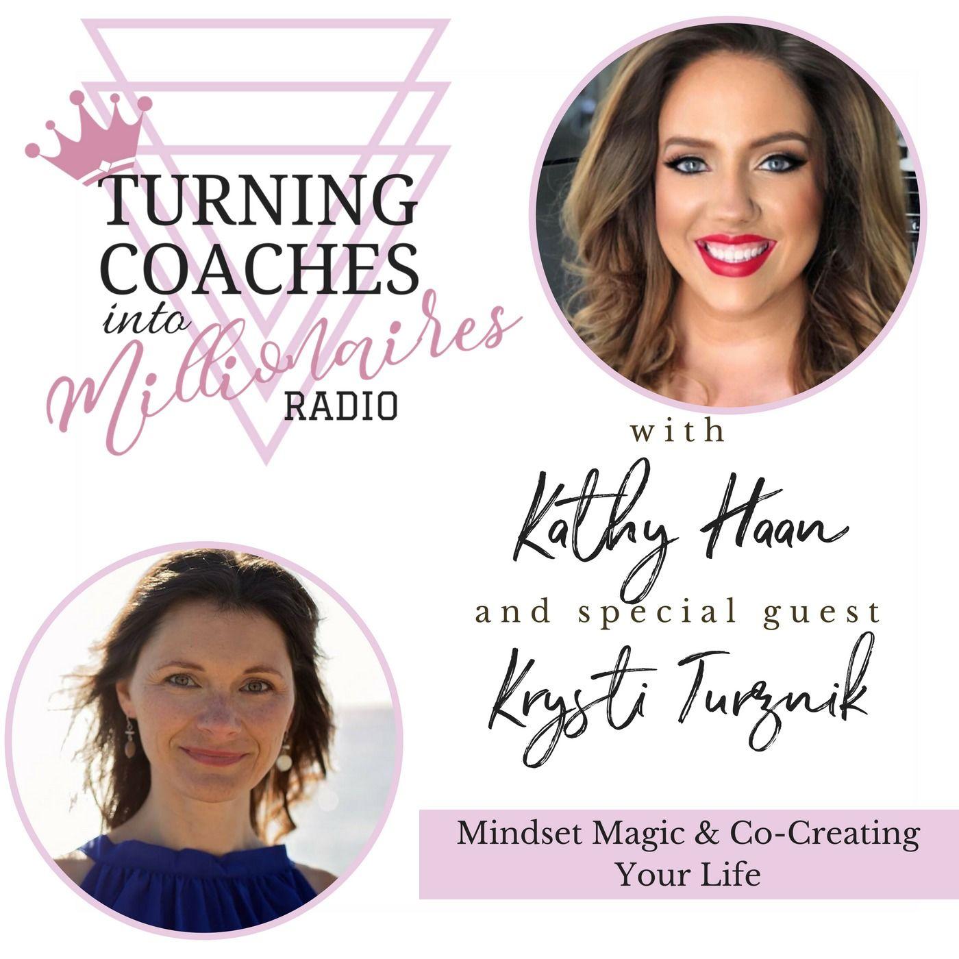 8: Mindset Magic & Co-Creating Your Life with Krysti Turznik