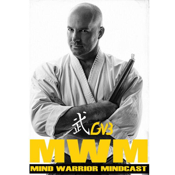 GVB's Mind Warrior Mindcast Podcast Artwork Image