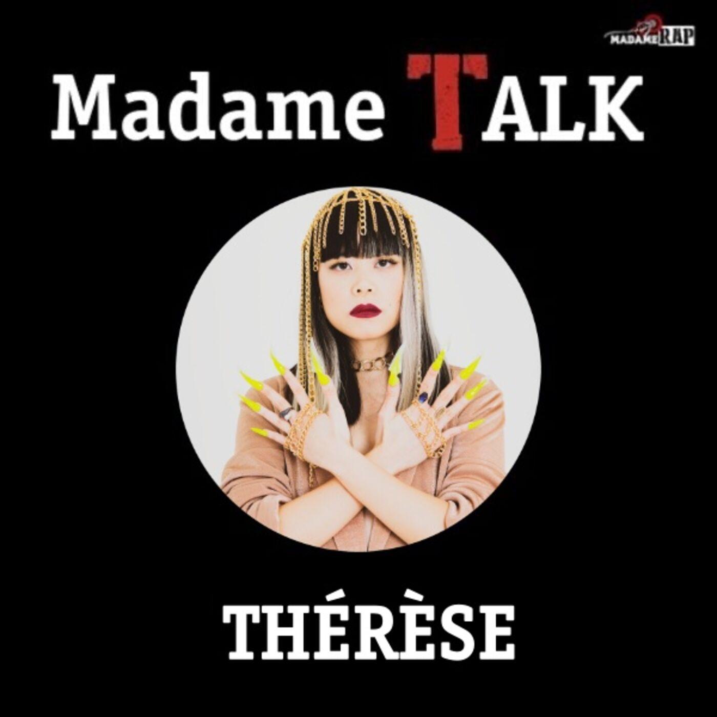 Madame Talk x Thérèse