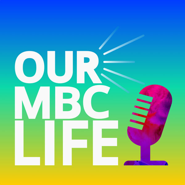 Our MBC Life Podcast Artwork Image