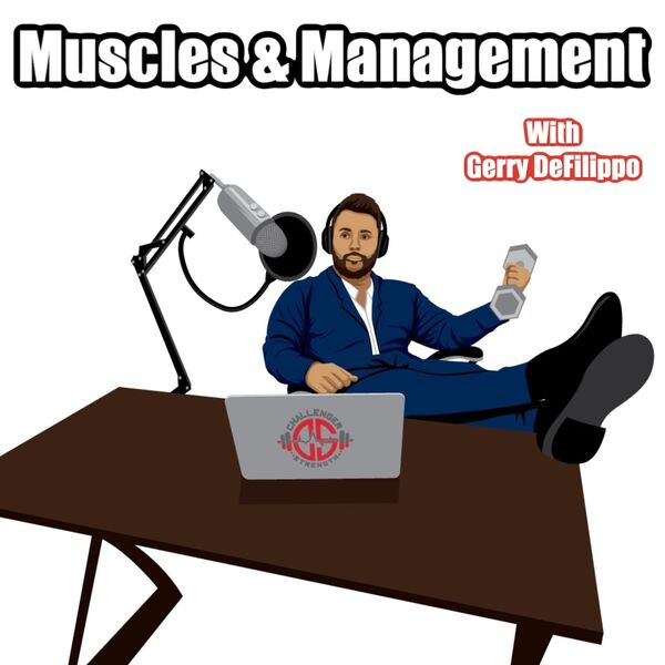 Muscles and Management Podcast Artwork Image