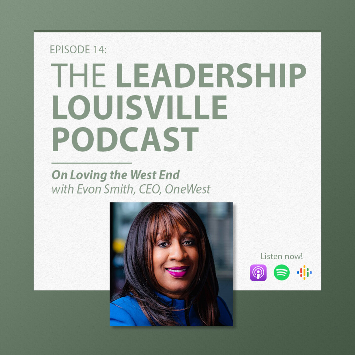 On loving the West End with Evon Smith, President & CEO, OneWest