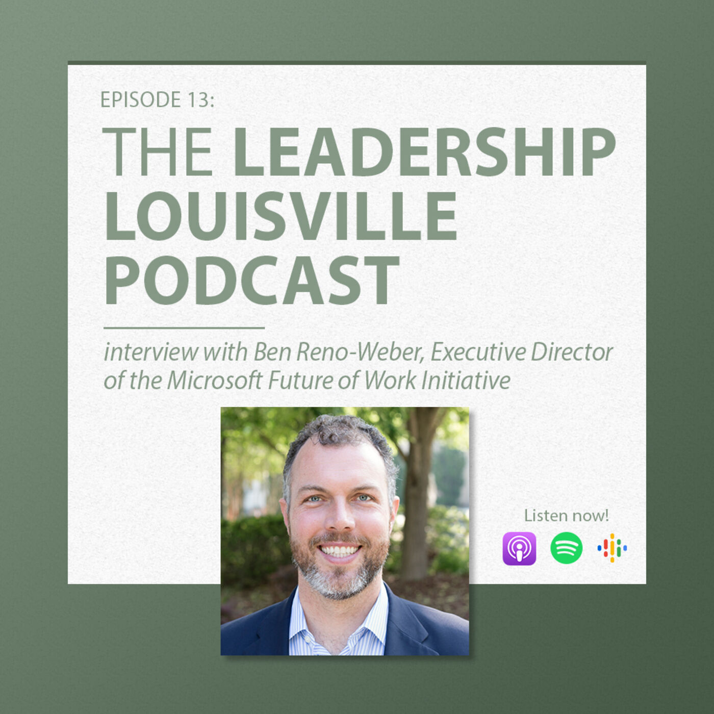 On returning home: how we can be better leaders when we see the world with Ben Reno-Weber, Executive Director of the Microsoft Future of Work Initiative