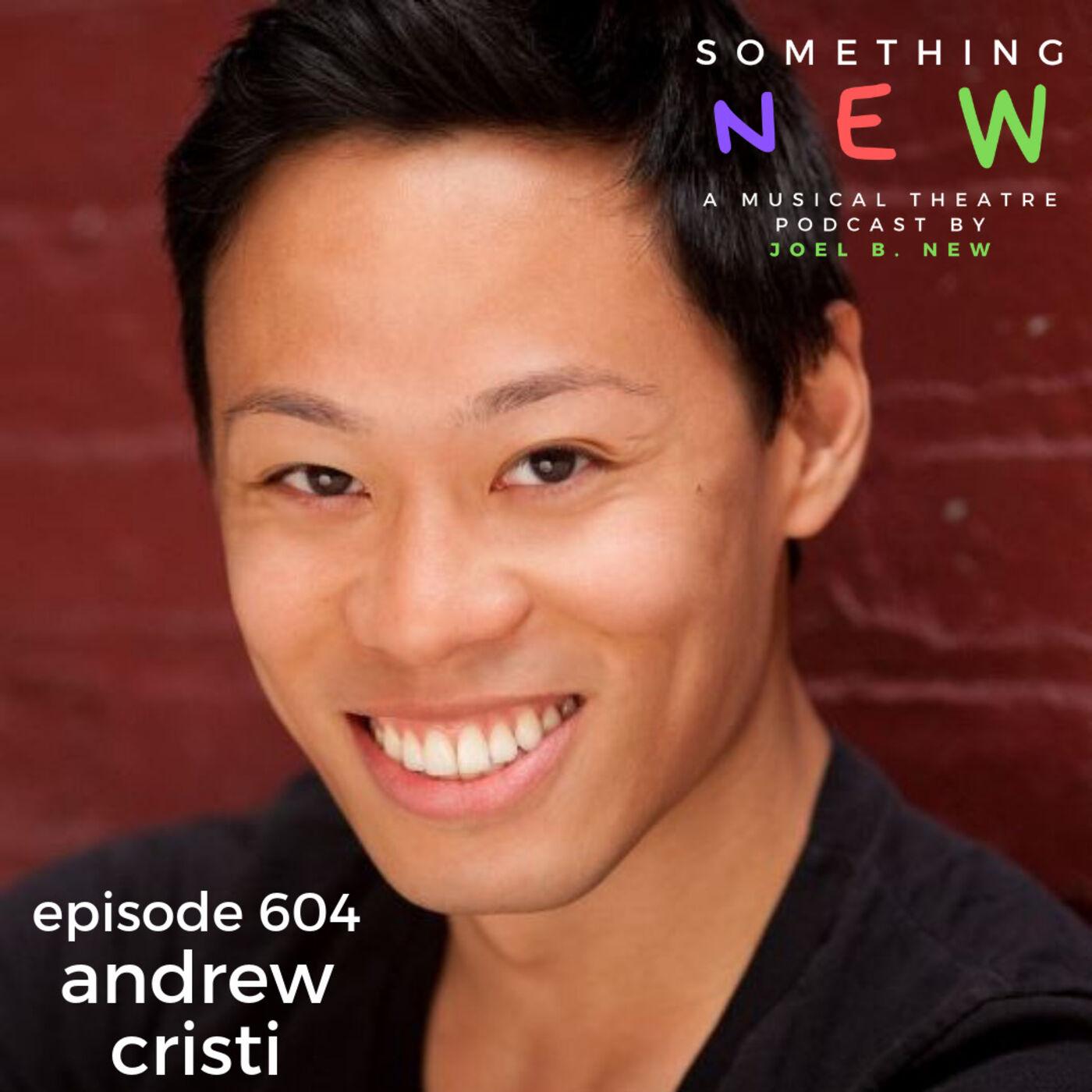 Episode 604 -- Andrew Cristi: Unleashed!