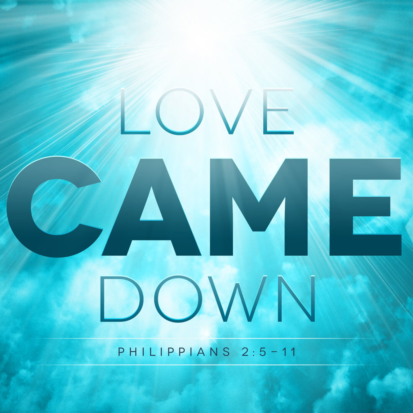 Philippians Series | Love Came Down | Senior Paster Greg Crocker