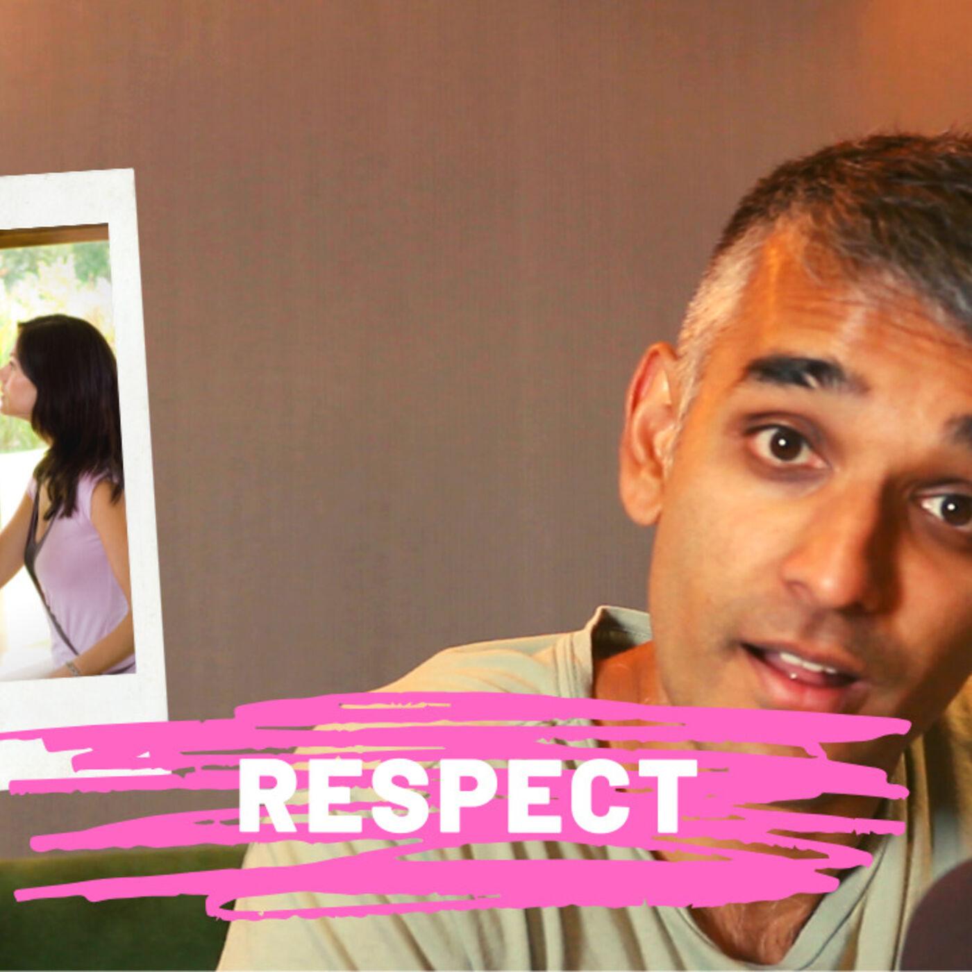 Relationships and Respect #DatingInIndia