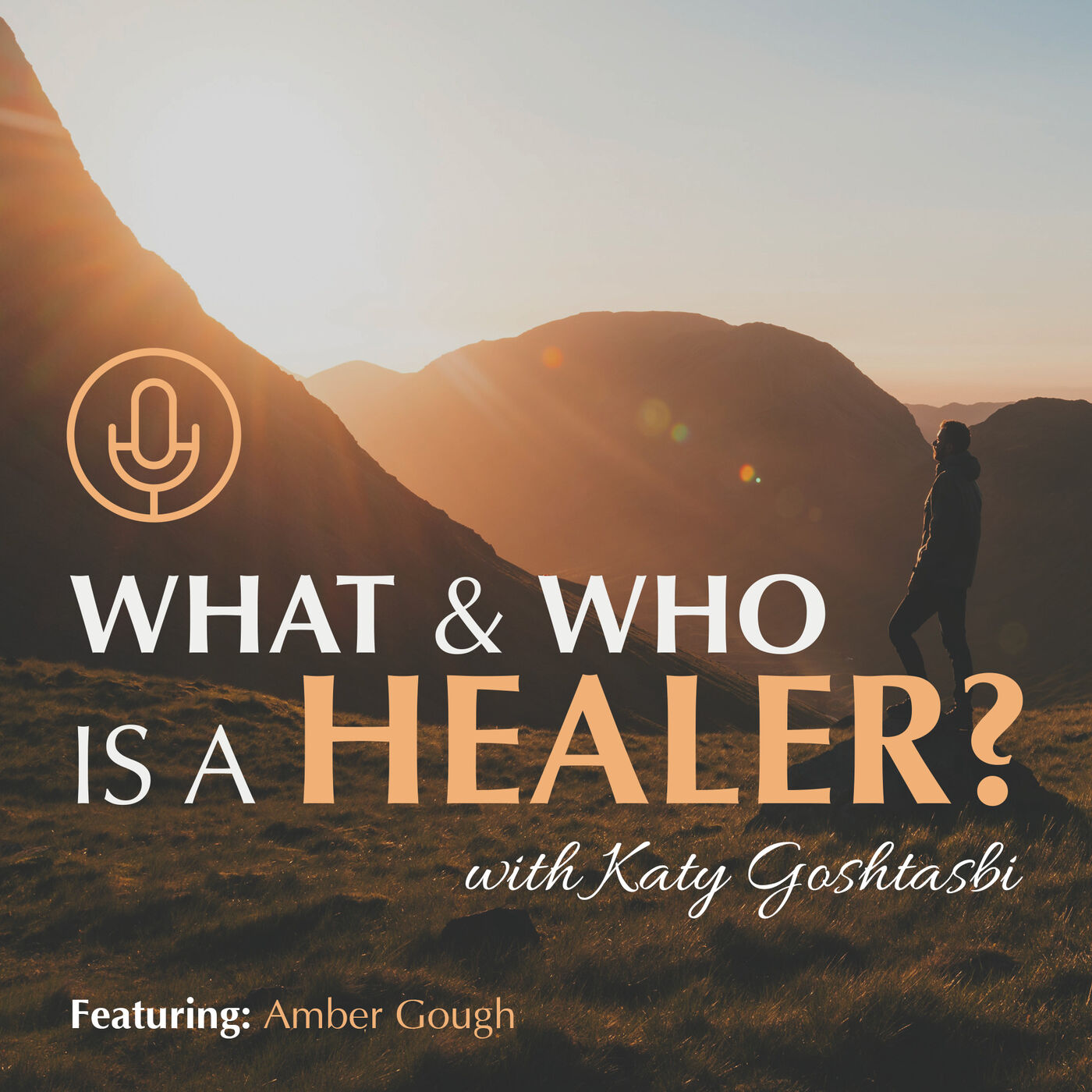 What & Who Is a Healer? Interview with Amber Gough