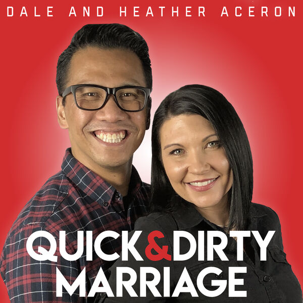 Quick and Dirty Marriage Podcast Podcast Artwork Image