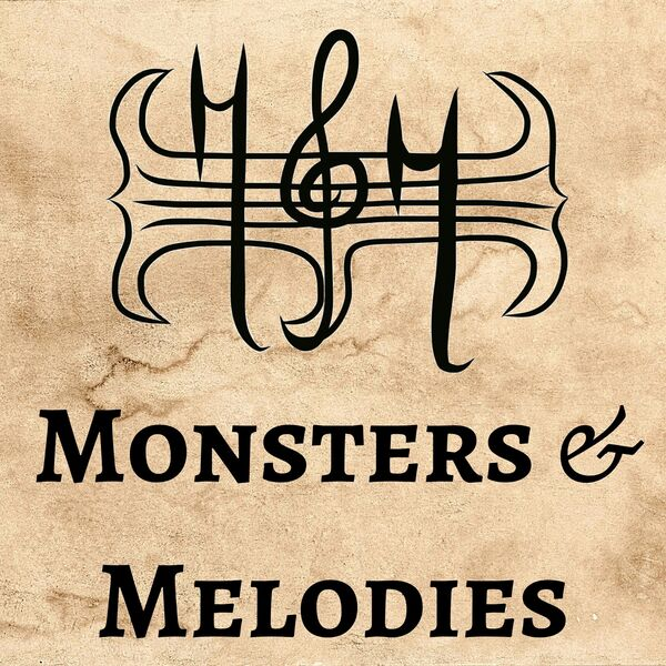 Monsters & Melodies Podcast Artwork Image