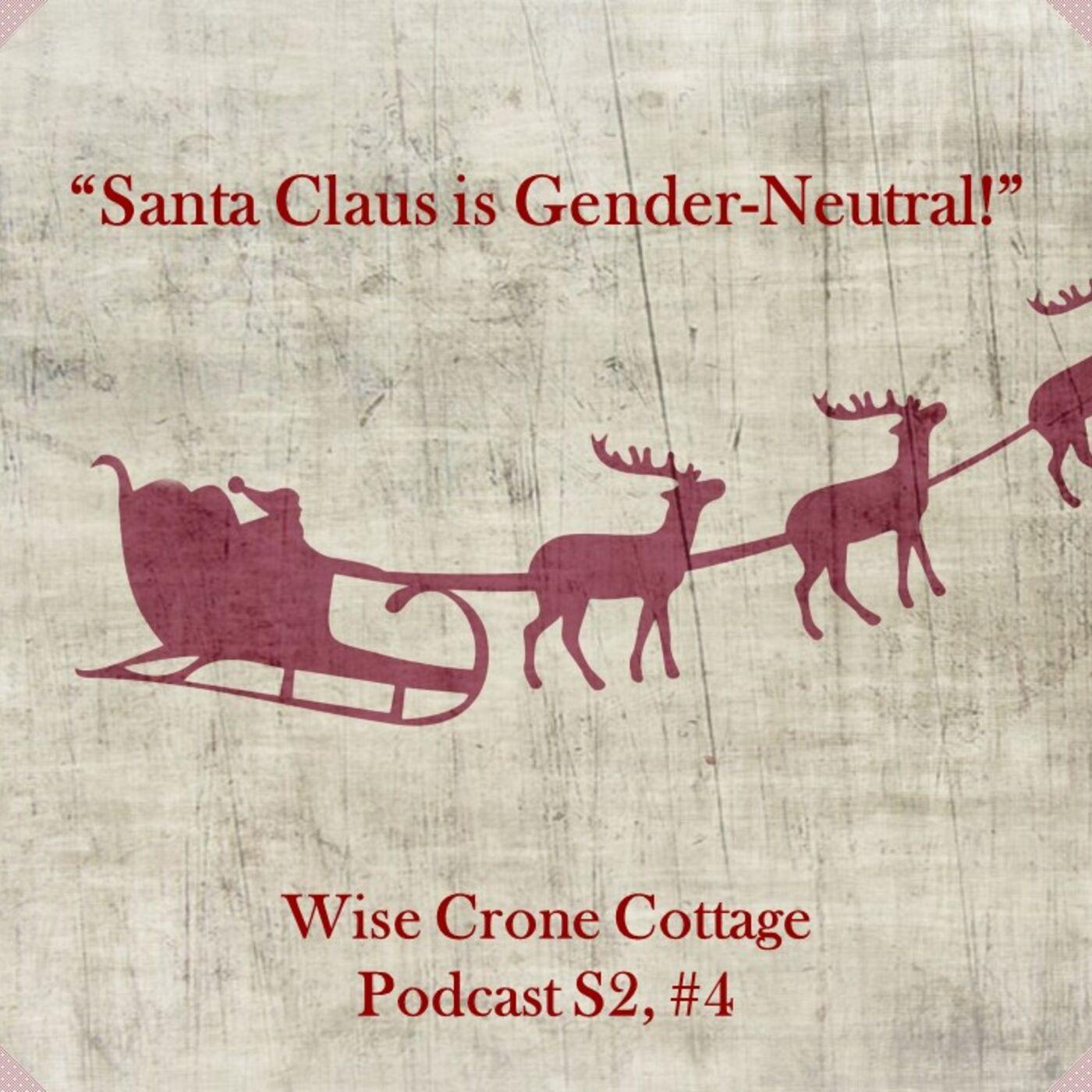 Santa is Gender-Neutral (S2, #4)