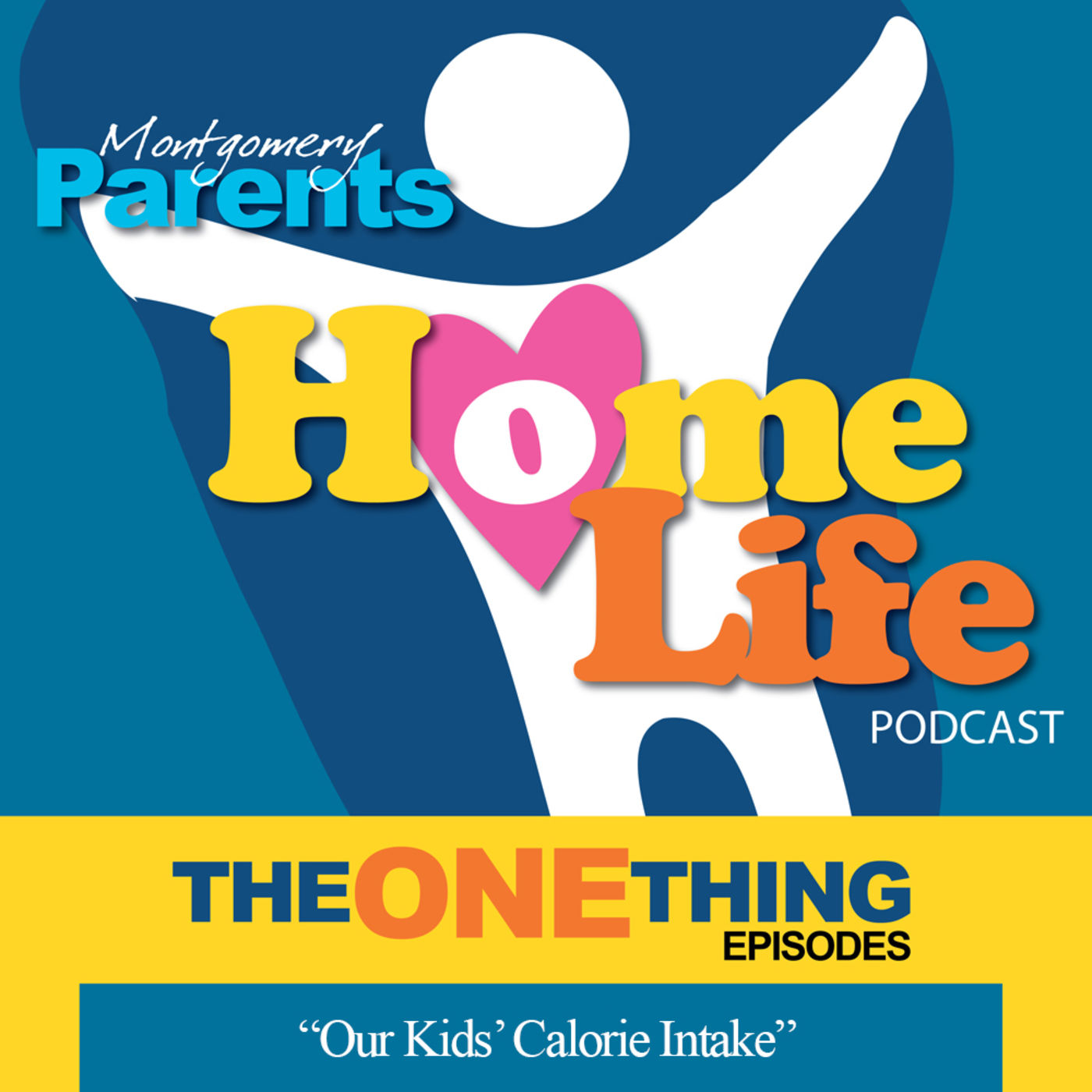 The One Thing - Our Kid's Calorie Intake