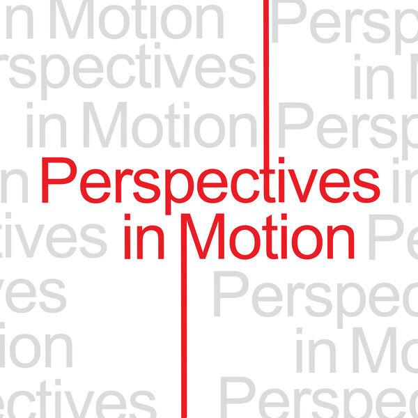 Perspectives in Motion Podcast Artwork Image