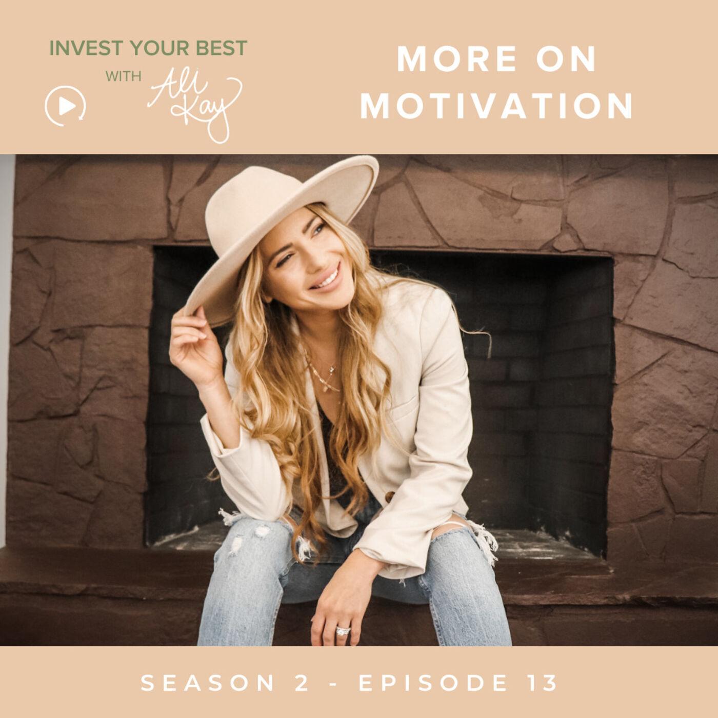 More On Motivation