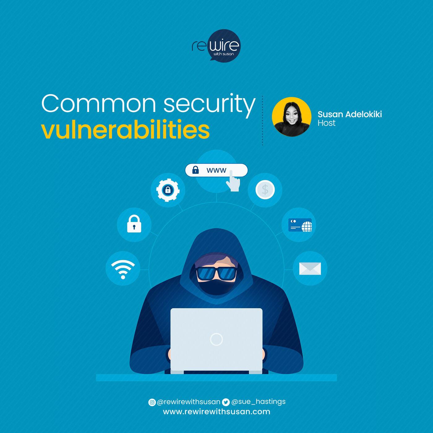 Common security vulnerabilities