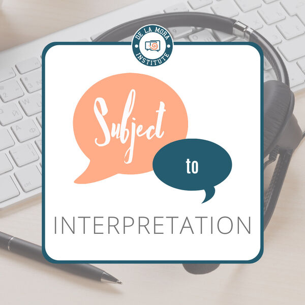 Subject to Interpretation Podcast Artwork Image