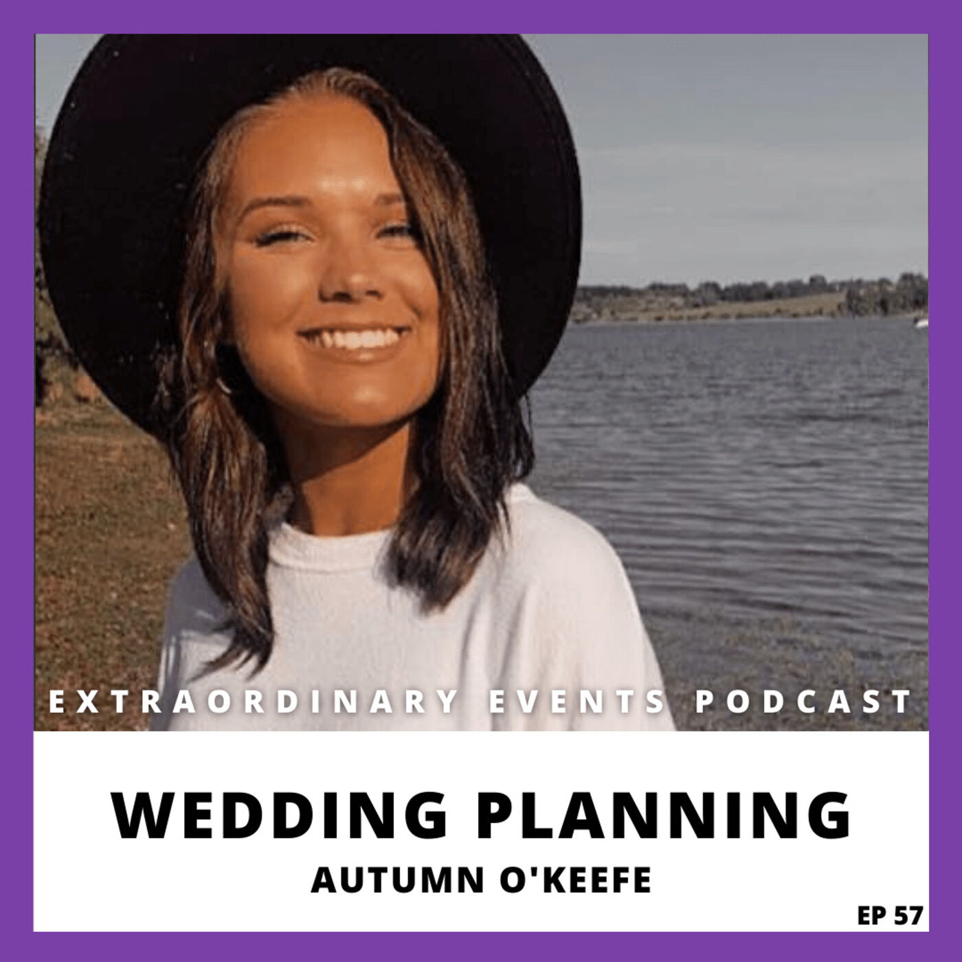Ep 57: Wedding Planning with Autumn O'Keefe