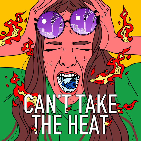 Can't Take the Heat Podcast Artwork Image