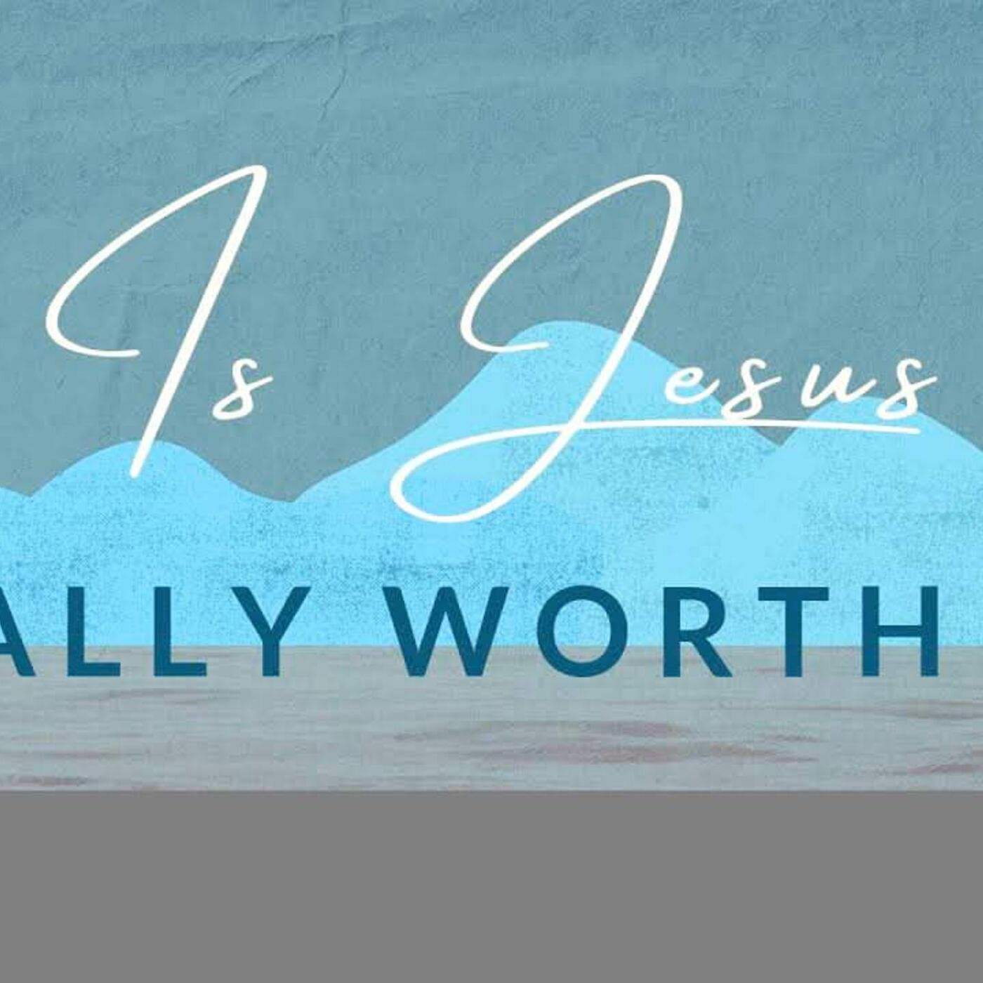"""Is Jesus Really Worth It? - """"The Cost of Following Jesus"""""""